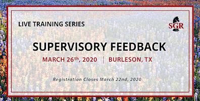 Supervisory Feedback - Live Training - Burleson, TX
