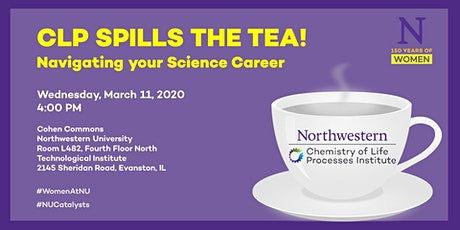 CLP Spills the Tea! Navigating your Science Career tickets
