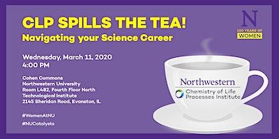 CLP Spills the Tea! Navigating your Science Career