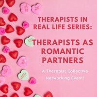 Therapists In Real Life: Therapists As Romantic Partners