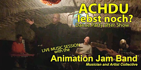 ACHDU lebst noch? LIVE Music Show & Dance Party! Tickets
