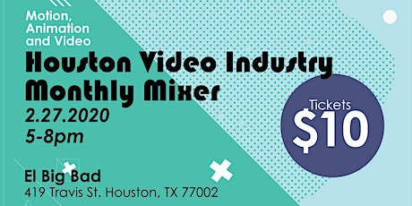 Houston Video Industry Monthly Mixer tickets