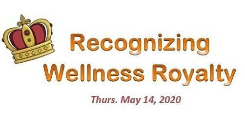 """Initiative for Workplace Health and Well-being - Annual Employer Recognition Event """"Recognizing Wellness Royalty"""""""