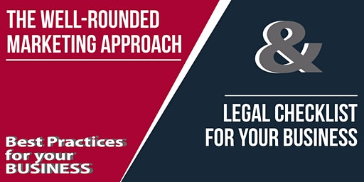 Well-Rounded Marketing Approach and Legal Advice to Support Your Business