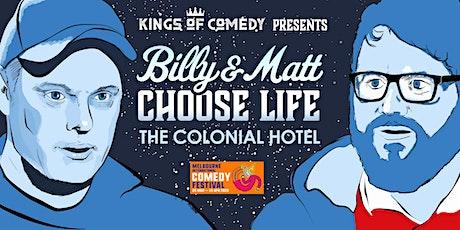Billy and Matt Choose Life MICF 2020 tickets