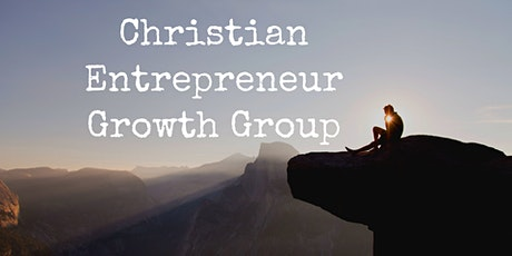 Christian Entrepreneurs Growth Session tickets
