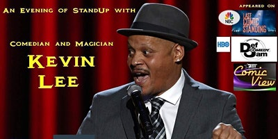 Comedian & Magician Kevin Lee (NBC, HBO, BET) in Fairfax!