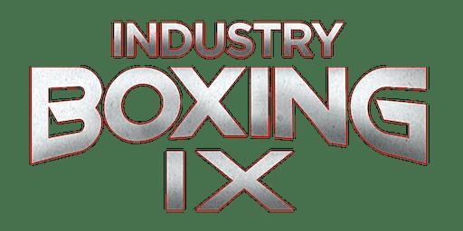 Industry Boxing IX