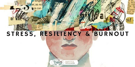 Stress, Resiliency and Burnout tickets
