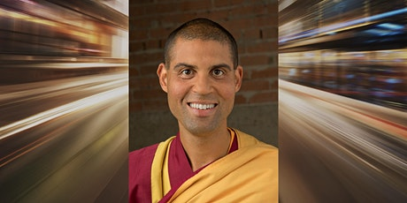 Wisdom for the Modern World - Live-Streamed with Guest Teacher Gen Menla tickets