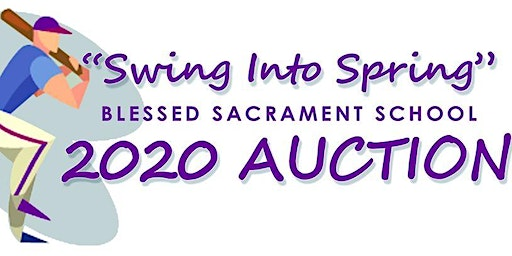 Swing into Spring Auction for Blessed Sacrament School