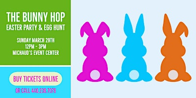 Michaud's Bunny Hop Easter Party & Egg Hunt