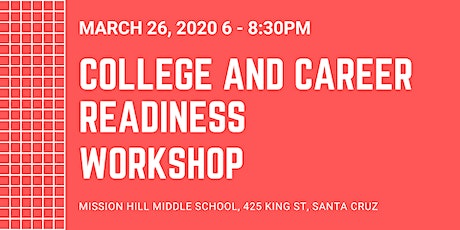 College and Career Readiness Workshop tickets