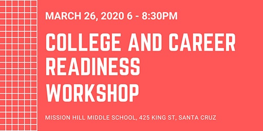 College and Career Readiness Workshop