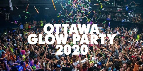 OTTAWA GLOW PARTY 2020 | SAT MARCH 7 tickets