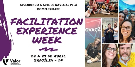 FACILITATION EXPERIENCE WEEK ingressos