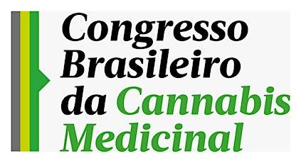 CONGRESSO BRASILEIRO DA CANNABIS MEDICINAL ingressos