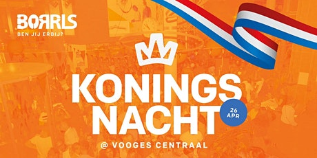 BORRLS op Koningsnacht 2020 in 2021 tickets