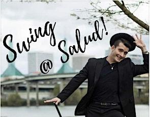 Swing @ Salud! Learn to Dance in 2020! tickets