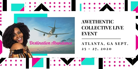 Awethentic Collective Live Event - Destination Abundance tickets