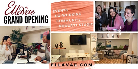 Grand Opening of Podcast Studio, Co-Working and Event Space tickets