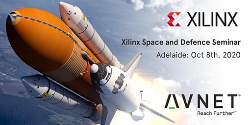 Xilinx Space and Defence Seminar, Hosted by Avnet