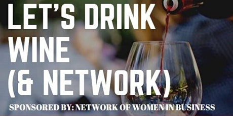 NOWIB's LET'S DRINK WINE (& NETWORK) tickets