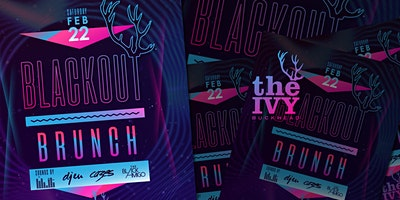 Black Out Brunch- VOL V - The Ivy Buckhead