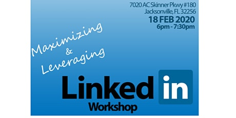 Free Workshop: Maximizing and Leveraging Your LinkedIn tickets