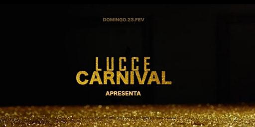Lucce Carnival 2020 w/ SAM FELDT