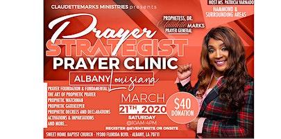 Prayer Strategist Prayer Clinic Albany & Hammond Louisiana surrounding area