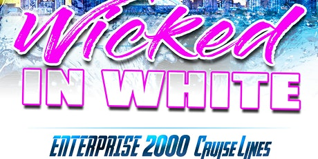 WICKED IN WHITE BOAT RIDE tickets