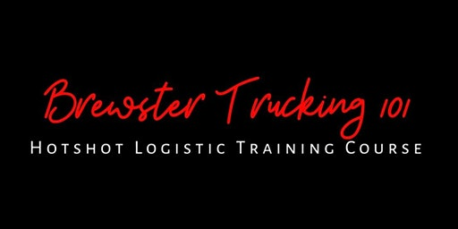 Brewster Trucking 101 HotShot Trucking Conference