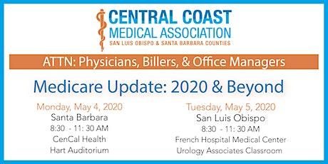 Medicare Update: 2020 & Beyond - SLO tickets