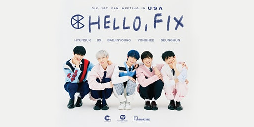 CIX 1st Fan Meeting HELLO, FIX in Los Angeles