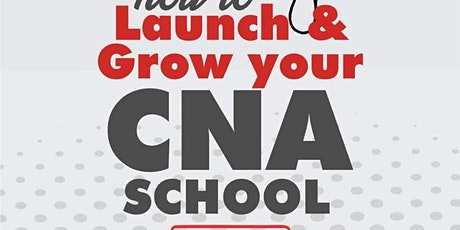 How to Open Your CNA & HHA School Seminar Live tickets