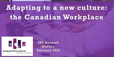 Adapting to a new culture: the Canadian Workplace - Quebec City tickets