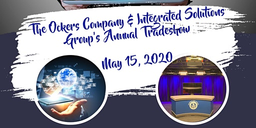 The Ockers Company & Integrated Solutions Group's Annual Tradeshow!
