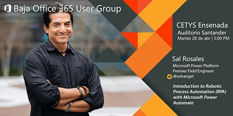 Seminario del Baja Office 365 User Group en CETYS - Power Automate boletos