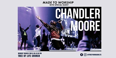 Made to Worship: w/Chandler Moore