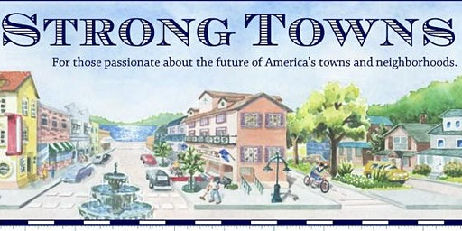 Strong Towns' Strong America Tour: Provo, Utah