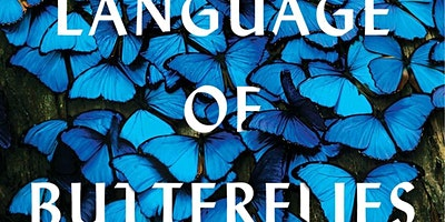 "Wendy Williams: ""The Language of Butterflies"""