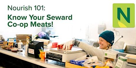 Nourish 101: Know Your Seward Co-op Meats! tickets