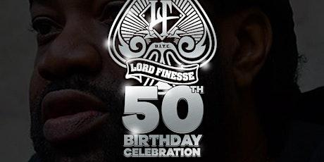 LORD FINESSE BIG 50 BIRTHDAY CELEBRATION! tickets
