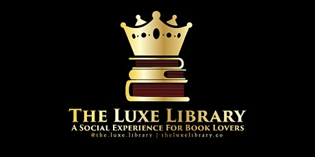 The Luxe Library Launch! tickets
