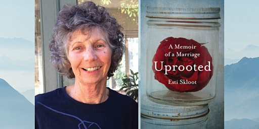 Esti Skloot - Uprooted: A Memoir of a Marriage