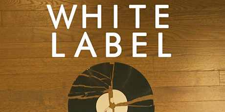 White Label - A Bad News Media Film Premiere tickets