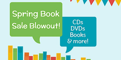 Spring Book Sale Blowout - W. Elkton Library