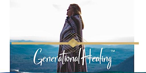 Generational Healing™ Live Demonstration