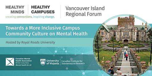 Healthy Minds | Healthy Campuses Vancouver Island Regional Forum
